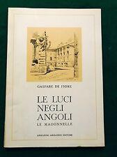 LE LUCI NEGLI ANGOLI: 100 edicole in Roma - Gaspare De Fiore - Armando Armando
