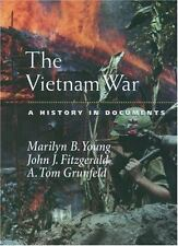 The Vietnam War: A History in Documents Pages from History