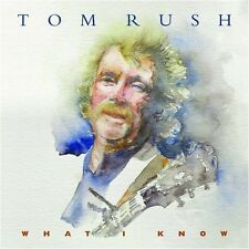 What I Know - Tom Rush (2009, CD NEUF)