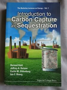 Introduction to Carbon Capture and Sequestration, Paperback by Smit, Berend; ...