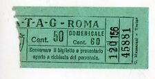 BIGLIETTO TRAMVIA  ELETTRICA  ATAG  ROMA  CM  50  DOMENICALE  CM 60