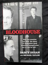 BLOODHOUSE: Darcy Dugan: Australia's Most Notorious Escape Artist: True Crime: