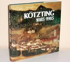 Kötzting 1085-1985 (Ortschronik)