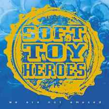 Soft Toy Heroes - We Are Not Amused CD 2001 NEW/SEALED