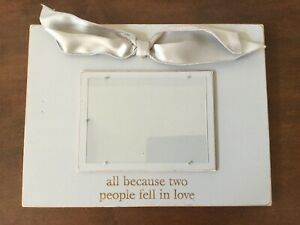 Wedding Photo/Picture Frame~All because two people fell in Love~Anniversary