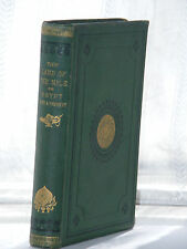 Land of the Nile or Egypt Past And Present 1st Ed 1872