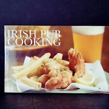 Irish Pub Cooking Cookbook Soups Salads Pies Curries Mains Starters Finger Foods