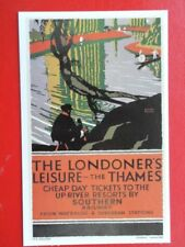 POSTCARD THE LONDONER'S LEISURE - THE THAMES CHEAP DAY TICKETS TO THE UP RIVER R