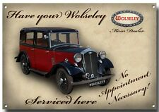 HAVE YOUR WOLSELEY SERVICED HERE ENAMELLED METAL SIGN.CLASSIC BRITISH CARS.
