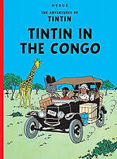 The Adventures of Tintin - Tintin in the Congo Herge 2005 Very Good Cond