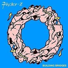 Fischer-Z - Building Bridges (NEW CD)