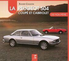 Peugeot 504 Coupé & Cabriolet (de mon père) Buch book livre francais Pininfarina