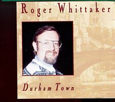 Roger Whittaker / Durham Town