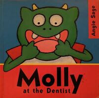 Molly At The Dentist by Angie Sage (Paperback, 2007)