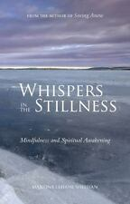 Whispers in the Stillness: Mindfulness and Spiritual Awakening-ExLibrary