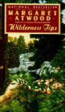 Wilderness Tips by Margaret Atwood (1993, Paperback FREE SHIPPING!