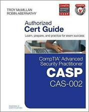 NEW CompTIA Advanced Security Practitioner (CASP) CAS-002 Cert Guide