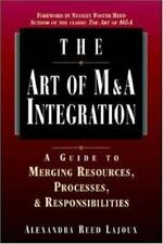 The Art of M&A Integration: A Guide to Merging Resources, Processes and Responsi