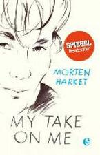 My take on me [German] by Harket, Morten.