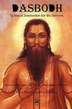 Dasbodh: Spiritual Instruction for the Servant by Saint Shri Samartha Ramdas