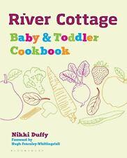 River Cottage Bébé et Toddler Livre de recettes par Nikki Duffy