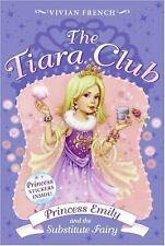 Tiara Club 6: Princess Emily and the Substitute Fairy, The French, Vivian Paper