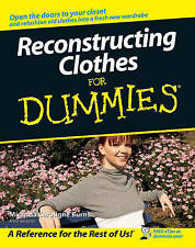 Reconstructing Clothes For Dummies by Miranda Caroligne Burns (Paperback, 2007)