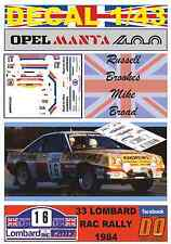 DECAL 1/43 OPEL MANTA 400 ANDREWS R.BROOKES RAC 1984 5th (07)