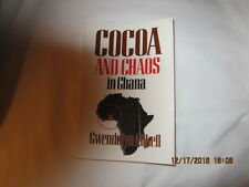 Cocoa and Chaos in Ghana by Gwendolyn Mikell (1992, Paperback)