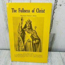The Fullness Of Christ Book By Monsignor Fulton Sheen 1986 Religious Catholic
