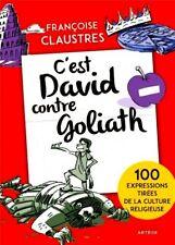 C'EST DAVID contre GOLIATH!***NEUF 2017***Françoise CLAUSTRES***Grand format