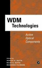 Optics and Photonics: WDM Technologies : Active Optical Components (2002,...
