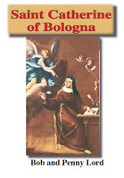 Saint Catherine of Bologna Pamphlet/Minibook, by Bob and Penny Lord, New