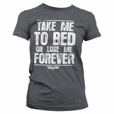 Licensed Top Gun - Take Me To Bed Or Lose Me Forever Women's T-Shirt S-XXL Sizes