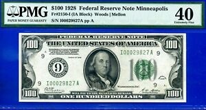 FR-2150-I 1928 $100 FRN (( Minneapolis )) PMG Extremely-Fine 40 # I00029827A.