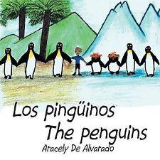 Los Pingüinos/ the Penguins by Aracely De Alvarado (2014, Paperback)