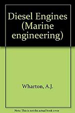 Diesel Engines by Wharton, A. J.