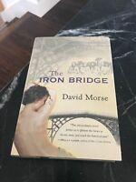 1998 Iron Bridge David Morse 1st Ed Book Rare Signed HC DJ Orig Vtg SF