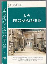 La fromagerie - Par J-L.ÉVETTE - Fromage