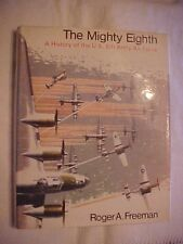 1972 Book THE MIGHTY EIGHTH: 8th US ARMY AIR FORCE by Freeman WW2 DETAIL HISTORY
