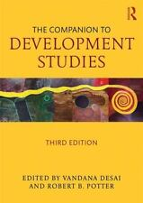 The Companion to Development Studies, Third Edition (2014, Paperback, Revised)