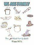 We Are Family : The _at Word Family Book by Prisca Willis (2009, Paperback)