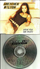 GRETCHEN WILSON Here for the Party w/ RARE BIG BOY REMIX EUROPE Made PROMO DJ CD