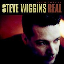 Steve Wiggins-Faith That Is Real  (CD, Jun-2002, Chordant) New