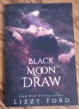 Black Moon Draw by Lizzy Ford (2014, Paperback)