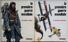 C1 14 18 General VALLUY La PREMIERE GUERRE MONDIALE Complet 2 Tomes LAROUSSE