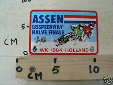 STICKER,DECAL ASSEN IJSSPEEDWAY HALVE FINALE WK 1984 HOLLAND