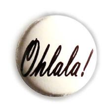Badge OhLaLa ! esprit français french touch spirit vintage mood retro pin Ø25mm