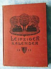 Merseburger Leipziger Kalender 1913 Illustriertes Jahrbuch Chronik 10. Jahrgang