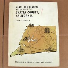 Mines And Mineral Resources Of Shasta County California Book Gold Lode Silver